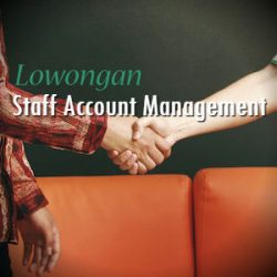 Lowongan Staff Account Management